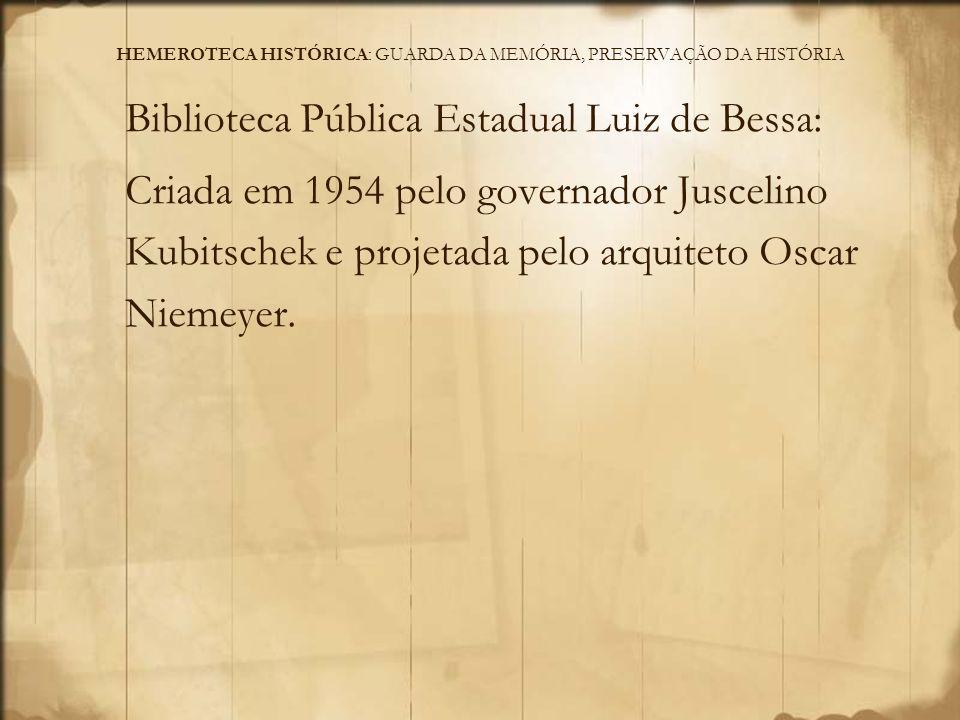 A Hemeroteca Histórica compõe as Coleções Especiais da BPELB, e o acervo é formado por periódicos publicados em Minas Gerais e outros estados, a partir de 1825, incluindo exemplares raros e de grande relevância histórica e cultural.