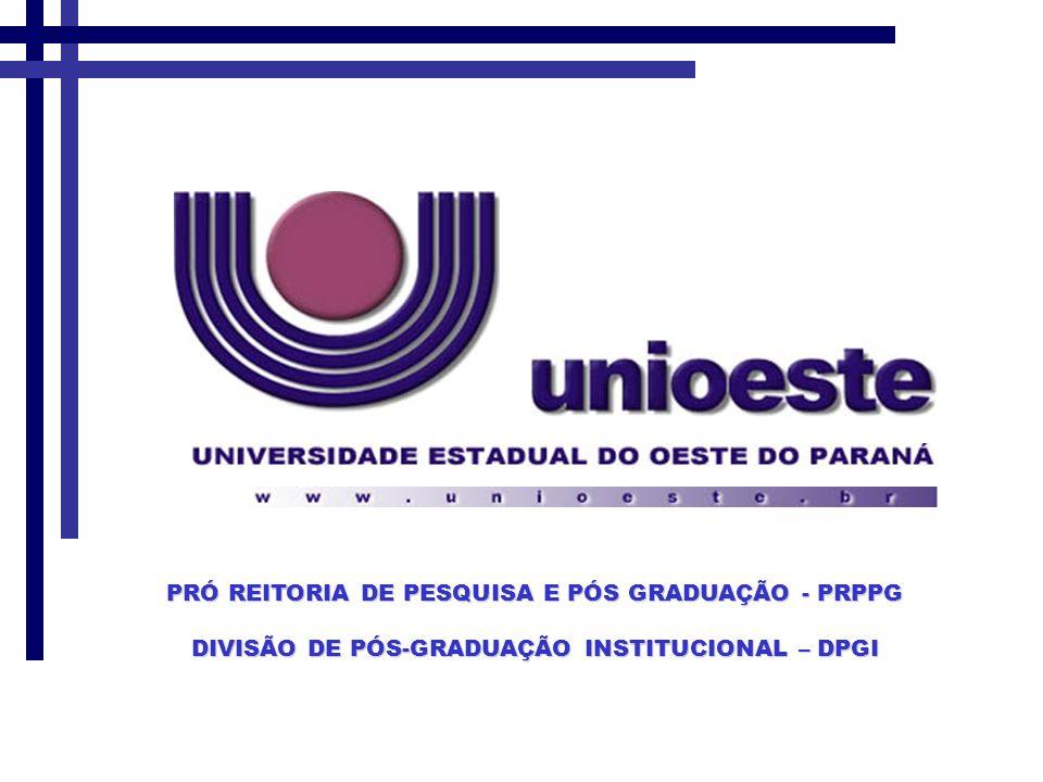 Pró-Reitoria de Pesquisa e Pós-Graduação Divisão de Pós-Graduação Institucional Pró-Reitor: Prof.