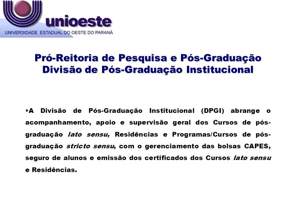 LATO SENSU: Resolução nº 080/2009 CEPE (estabelece normas para cursos de pós-graduação lato sensu) Resolução nº 063/2012 COU (estabelece critérios para elaboração, execução e aprovação de projetos orçamentários de cursos lato sensu) Resoluções nºs 048/2007 CEPE; 047/2011 CEPE; 051/2011 CEPE; 052/2011 CEPE; 053/2011 CEPE E 054/2011 CEPE (regulamentos dos programas de Residência) Resolução nº 063/2012 CEPE ( normas gerais sobre admissão de candidatos estrangeiros nos cursos de pós-graduação lato sensu) Regulamentação da pós-graduação da UNIOESTE Pró-Reitoria de Pesquisa e Pós-Graduação Divisão de Pós-Graduação Institucional