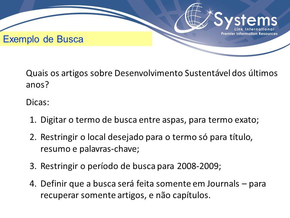Exemplo de Busca Quais os artigos sobre Desenvolvimento Sustentável dos últimos anos.