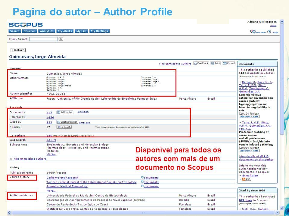 Pagina do autor – Author Profile Disponível para todos os autores com mais de um documento no Scopus