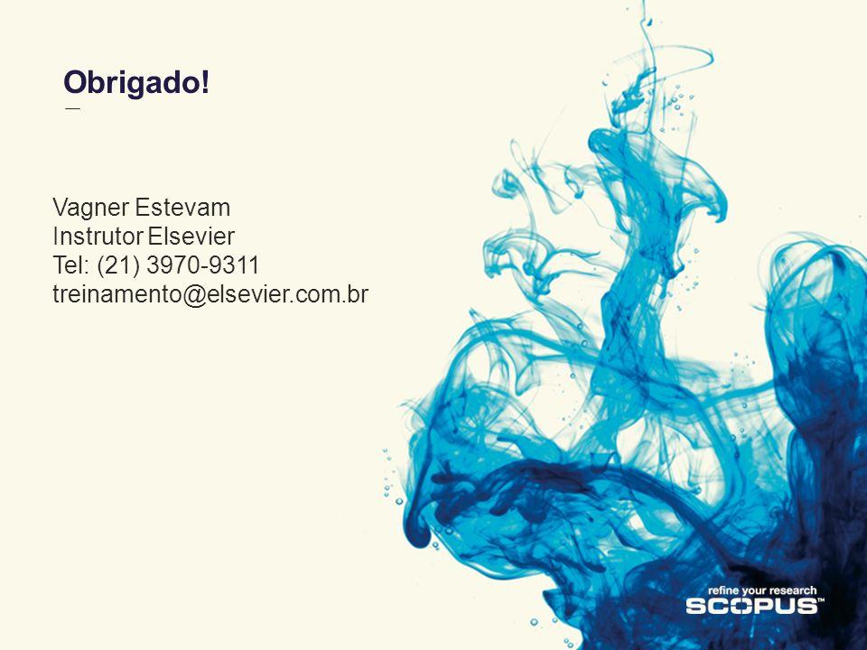 11 January 201435 Obrigado! Vagner Estevam Instrutor Elsevier Tel: (21) 3970-9311 treinamento@elsevier.com.br