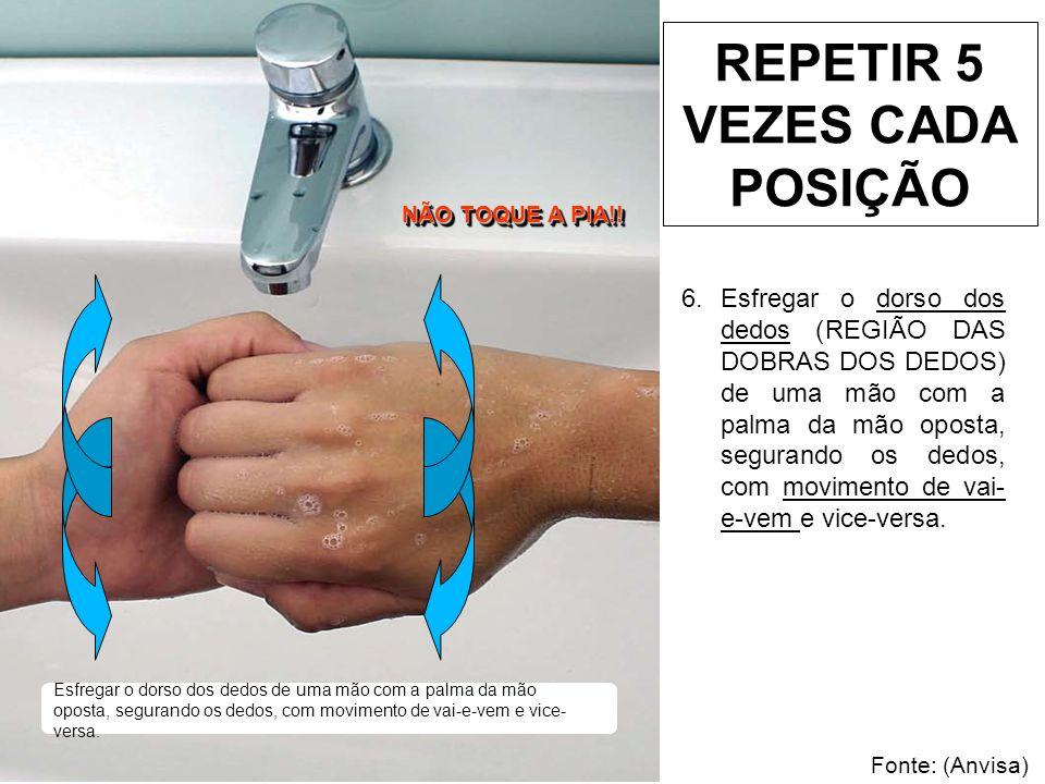 Esfregar o polegar direito, com o auxílio da palma da mão esquerda, utilizando-se movimento circular e vice-versa.