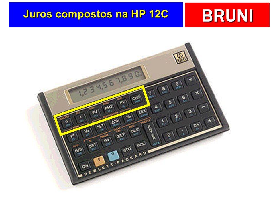 BRUNI Juros compostos na HP 12C
