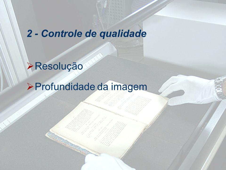 Resolução Profundidade da imagem 2 - Controle de qualidade
