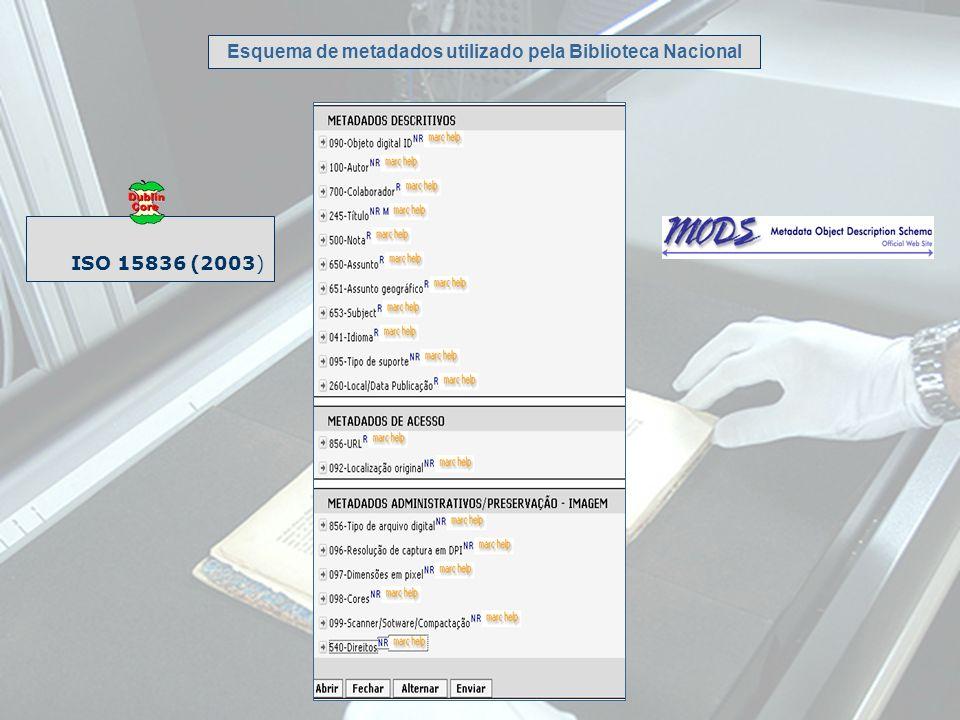 ISO 15836 (2003) Esquema de metadados utilizado pela Biblioteca Nacional