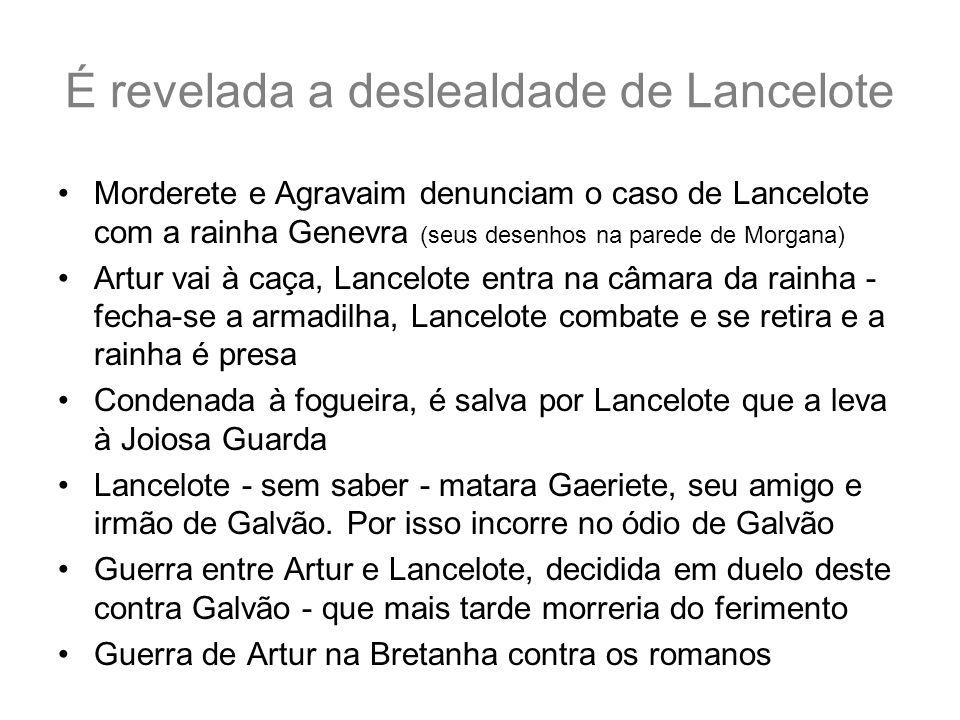 É revelada a deslealdade de Lancelote Morderete e Agravaim denunciam o caso de Lancelote com a rainha Genevra (seus desenhos na parede de Morgana) Art