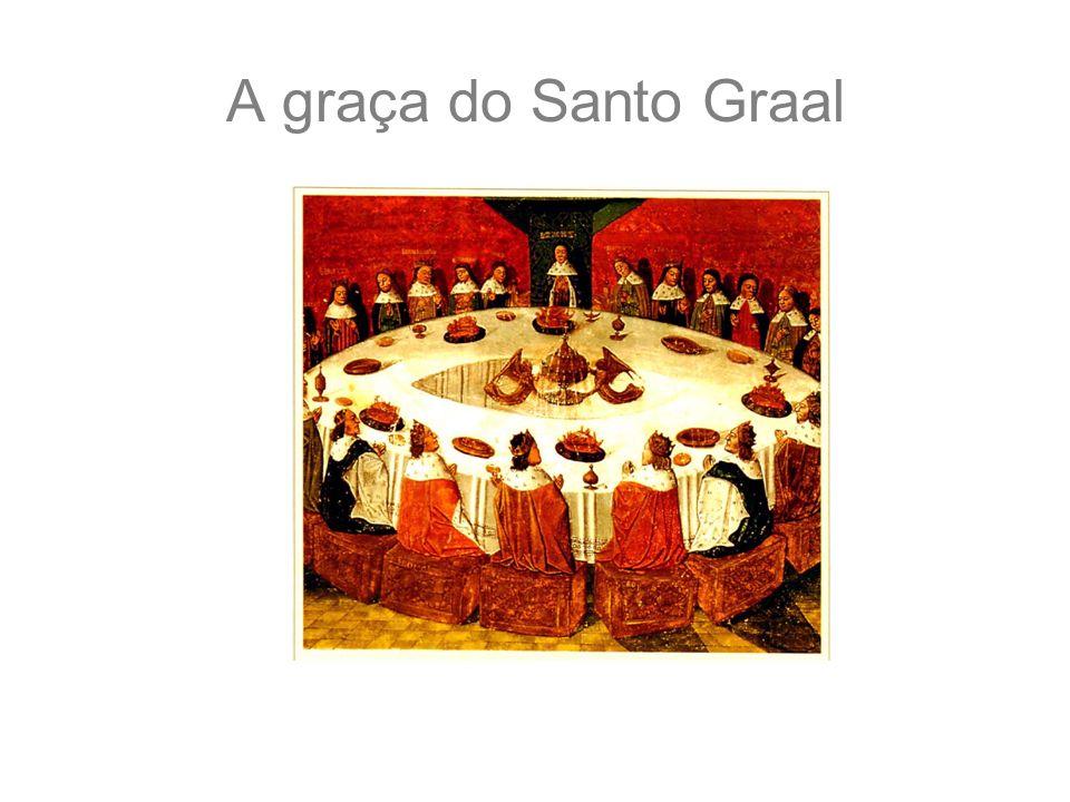 A graça do Santo Graal