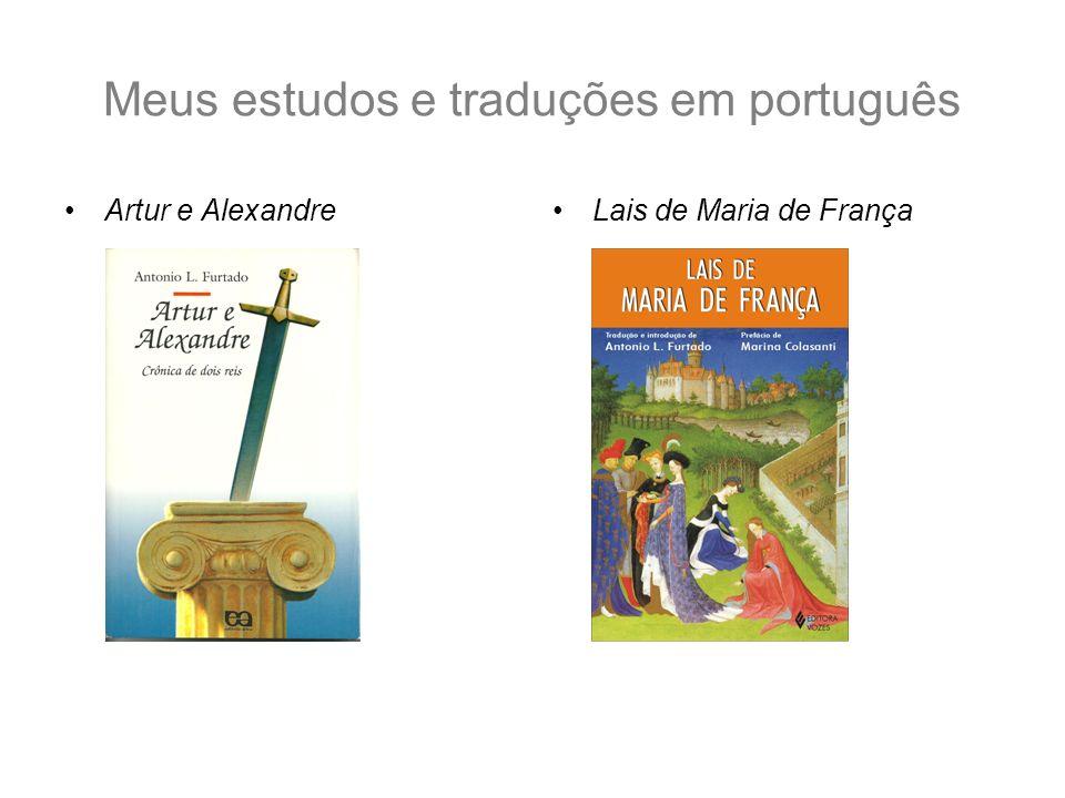Meus estudos e traduções em português Artur e AlexandreLais de Maria de França