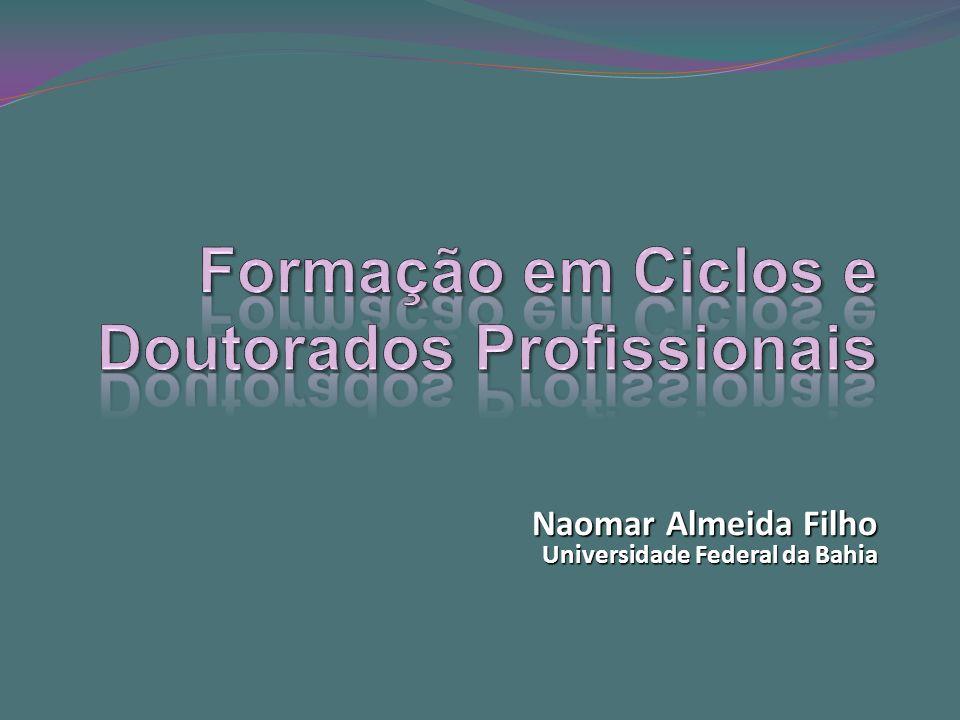 Naomar Almeida Filho Universidade Federal da Bahia