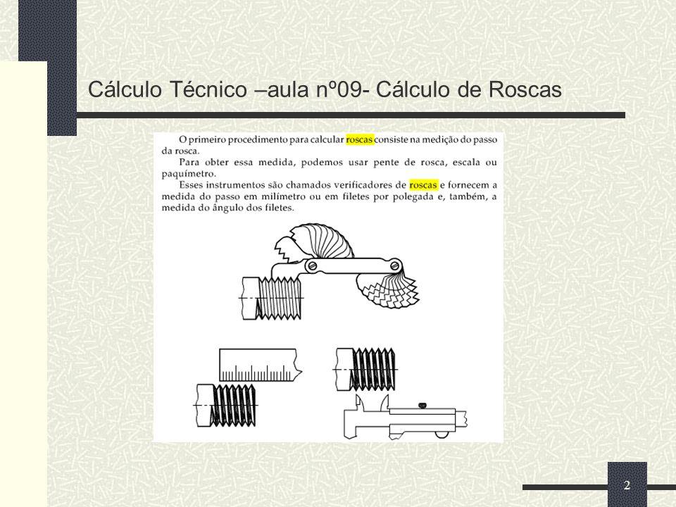 Cálculo Técnico –aula nº09- Cálculo de Roscas 2