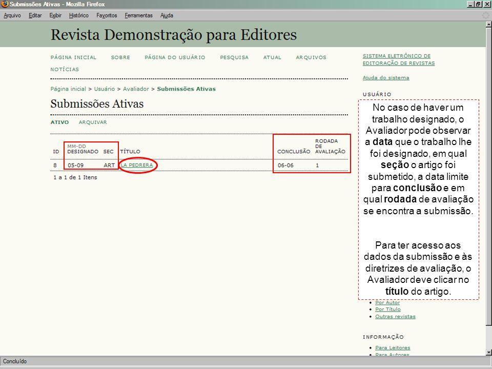Na página de avaliação o Avaliador tem acesso resumo dos dados submissão (1), à agenda da avaliação (2) e às diretrizes de avaliação (3).