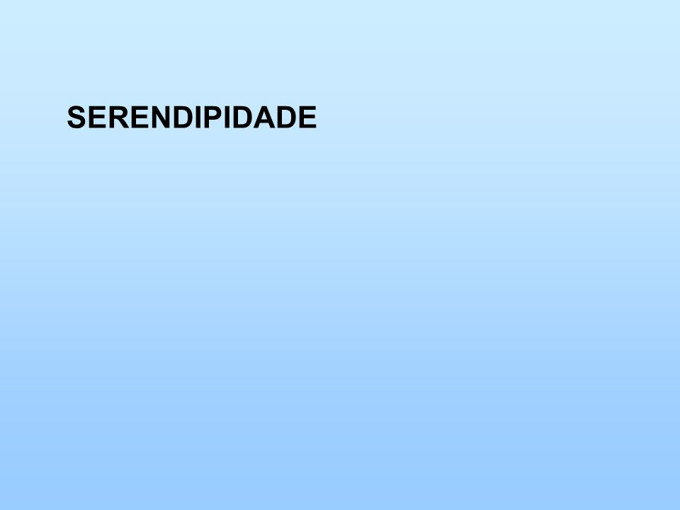 SERENDIPIDADE