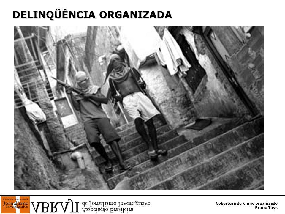 Cobertura de crime organizado Bruno Thys DELINQÜÊNCIA ORGANIZADA DELINQÜÊNCIA ORGANIZADA Três facções criminosas atuam no Estado: COMANDO VERMELHO (CV) COMANDO VERMELHO (CV) É a mais antiga.