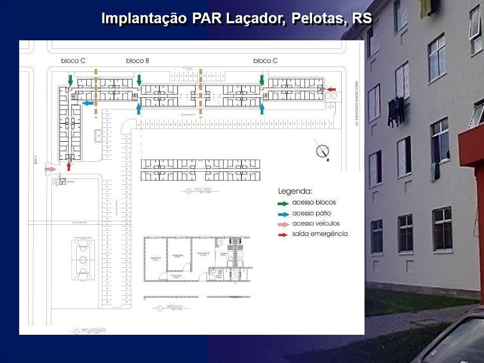 Implantação PAR Laçador, Pelotas, RS