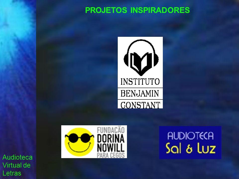 Audioteca Virtual de Letras PROJETOS INSPIRADORES