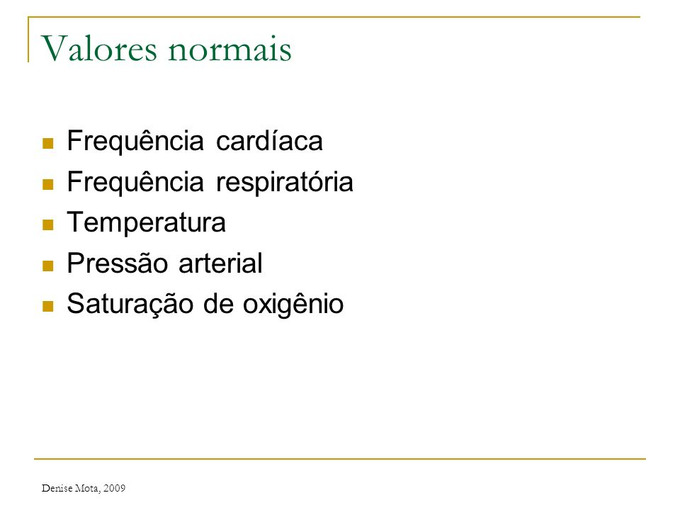 Denise Mota, 2009 Reflexo vermelho (teste do olhinho) Normal Leucocoria Sem reflexo unilateral