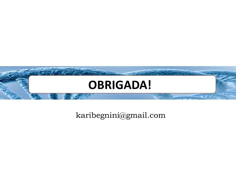 OBRIGADA! karibegnini@gmail.com