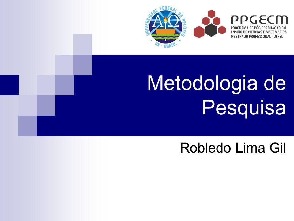 Metodologia de Pesquisa Robledo Lima Gil