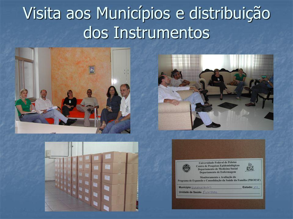 Visita aos Municípios e distribuição dos Instrumentos