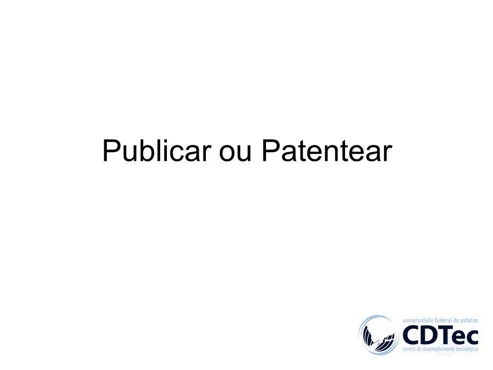 Publicar ou Patentear