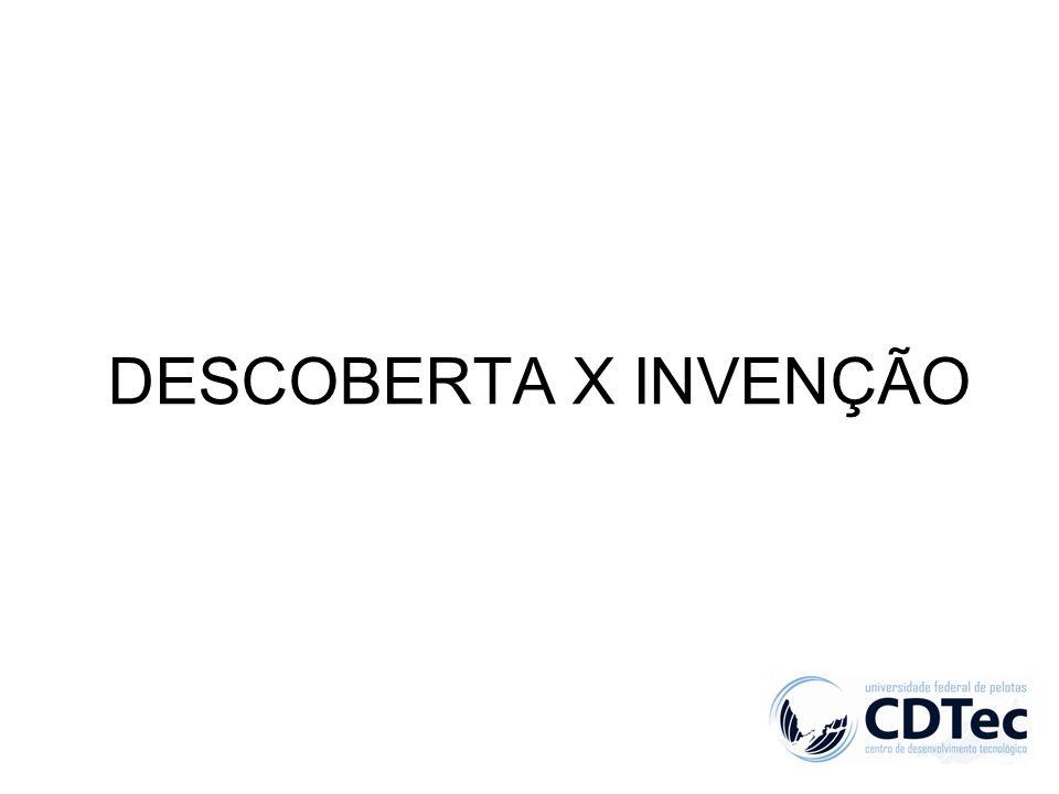 DESCOBERTA X INVENÇÃO