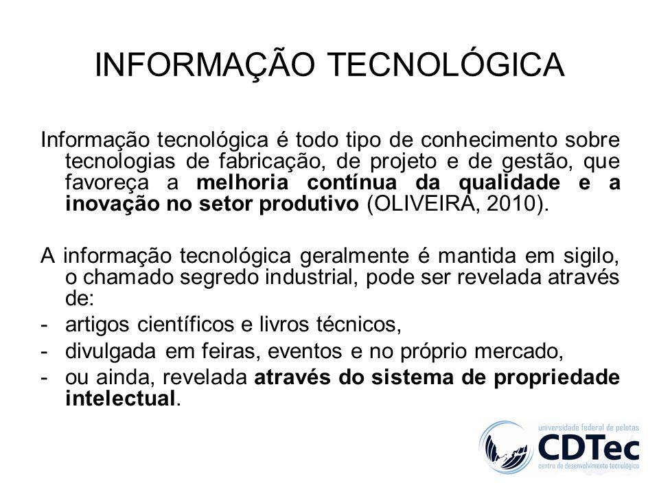 Informação tecnológica é todo tipo de conhecimento sobre tecnologias de fabricação, de projeto e de gestão, que favoreça a melhoria contínua da qualid