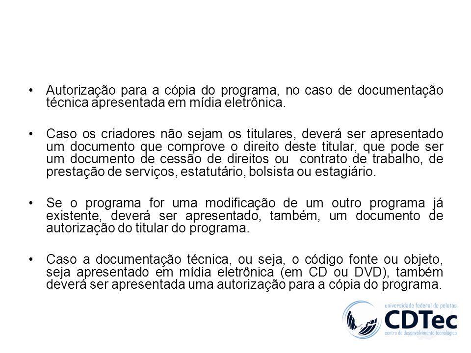 Autorização para a cópia do programa, no caso de documentação técnica apresentada em mídia eletrônica. Caso os criadores não sejam os titulares, dever