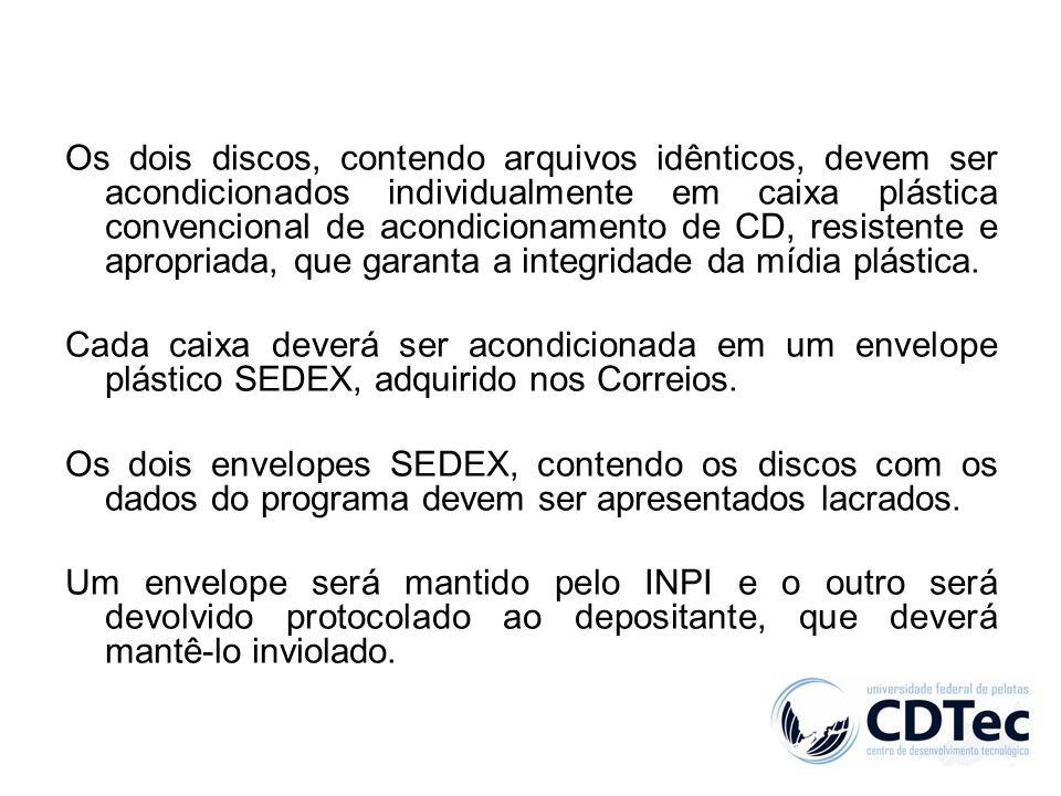 Os dois discos, contendo arquivos idênticos, devem ser acondicionados individualmente em caixa plástica convencional de acondicionamento de CD, resist