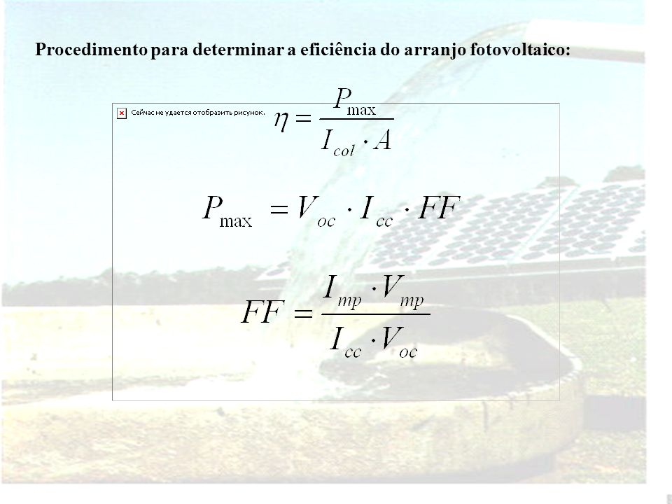 Procedimento para determinar a eficiência do arranjo fotovoltaico: