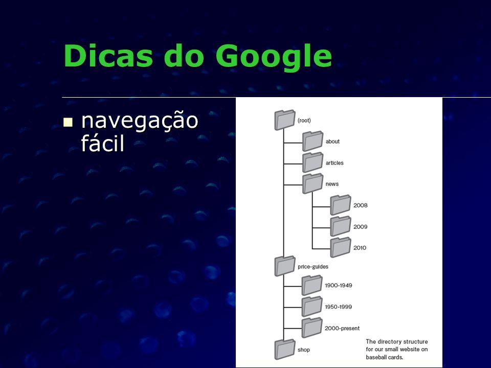 navegação fácil navegação fácil Dicas do Google