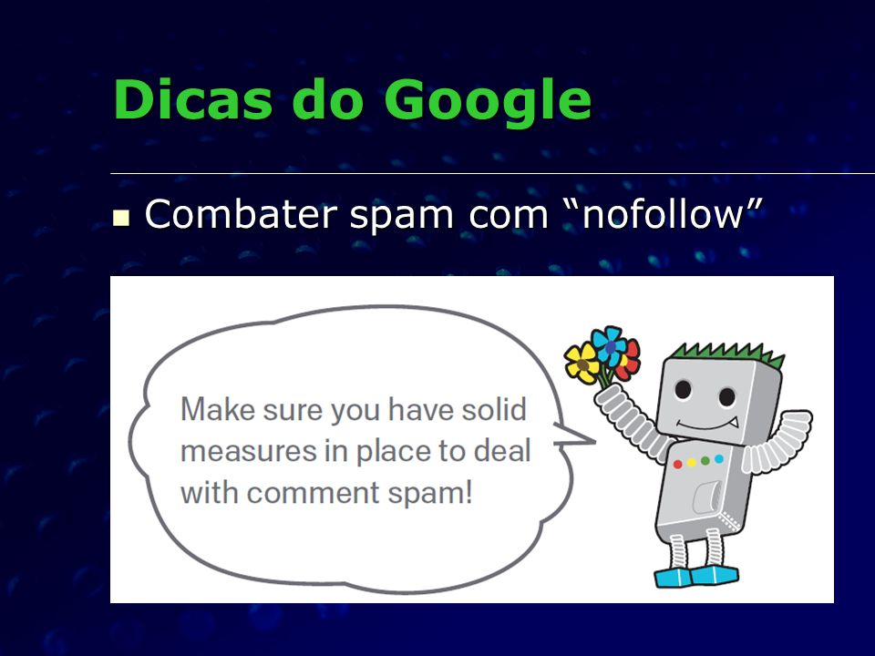 Combater spam com nofollow Combater spam com nofollow