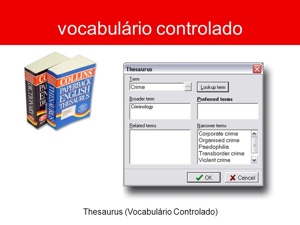 vocabulário controlado Thesaurus (Vocabulário Controlado)