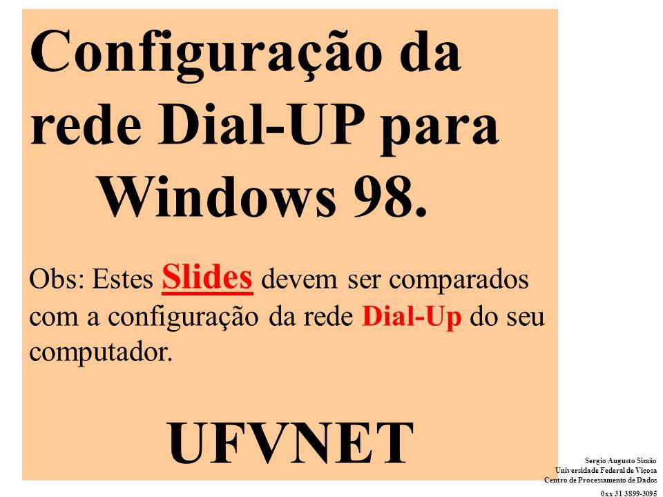 Configuração da rede Dial-UP para Windows 98.
