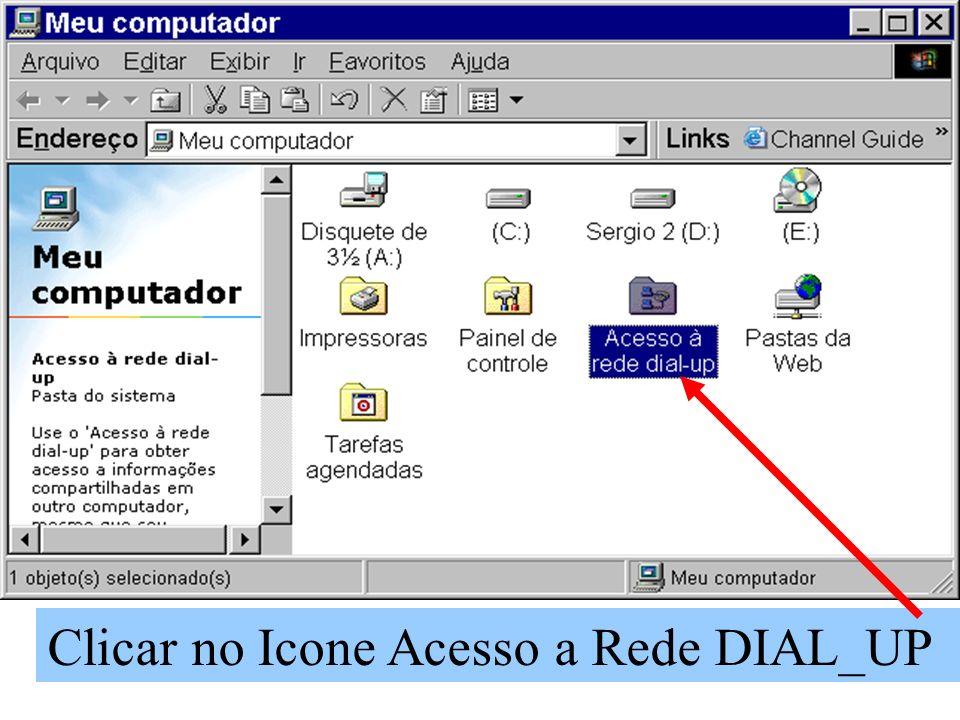 Clicar no Icone Acesso a Rede DIAL_UP