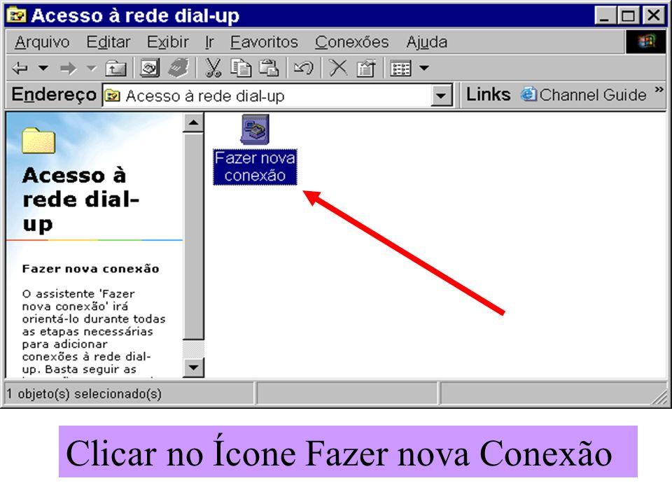 Clicar no Ícone Fazer nova Conexão