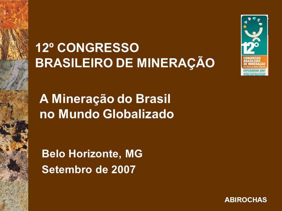 ABIROCHAS Sessão Temática CENÁRIO NACIONAL DA MINERAÇÃO: ROCHAS ORNAMENTAIS Palestra CONDICIONANTES TECNOLÓGICAS PARA O DESENVOLVIMENTO DO SETOR DE ROCHAS ORNAMENTAIS NO BRASIL Cid Chiodi Filho, geólogo consultor da ABIROCHAS – Associação Brasileira da Indústria de Rochas Ornamentais