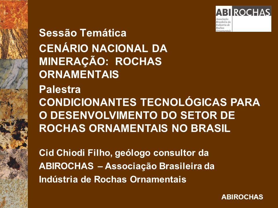 ABIROCHAS APELO TECNOLÓGICO ATUAL PRESERVAÇ ÃOAMBIENT AL CONDICIONANTE LEGAL IMPOSIÇÃO MERCADOLÓGICA