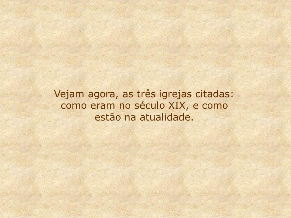 IGR. N.S. DO CARMO 1592 IGR. S.FRANCISCO 1647 IGR. SÃO BENTO 1598 OS TRIÂNGULOS RUA DO ROSÁRIO ATUAL XV DE NOVEMBRO RUA DIREITA RUA DE SÃO BENTO