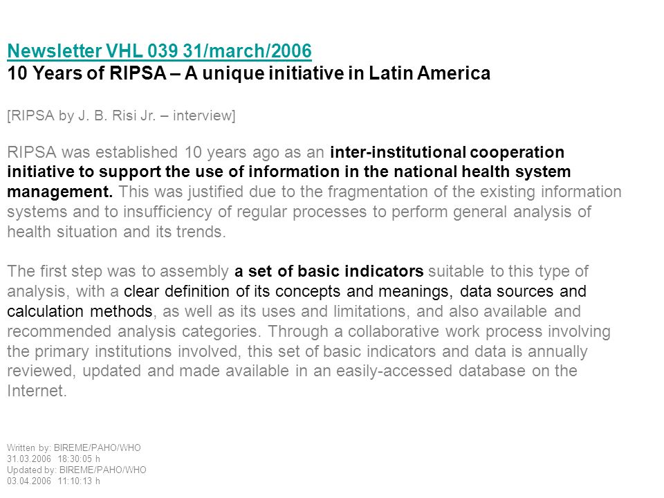 Newsletter VHL 039 31/march/2006 10 Years of RIPSA – A unique initiative in Latin America [RIPSA by J.