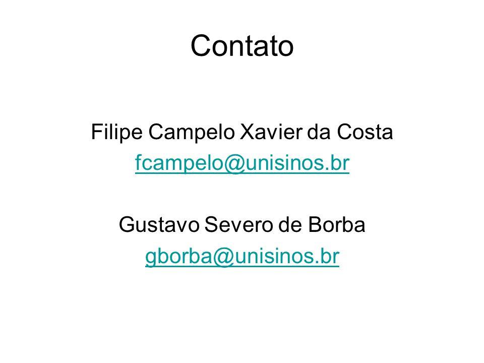 Contato Filipe Campelo Xavier da Costa fcampelo@unisinos.br Gustavo Severo de Borba gborba@unisinos.br