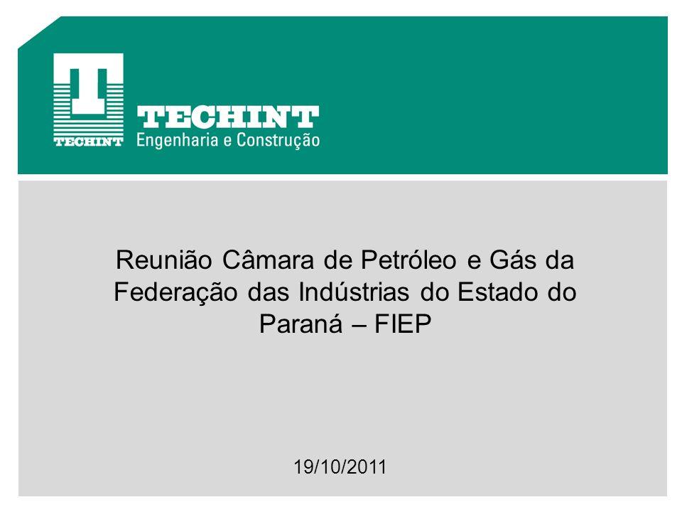Reunião Câmara de Petróleo e Gás da Federação das Indústrias do Estado do Paraná – FIEP 19/10/2011