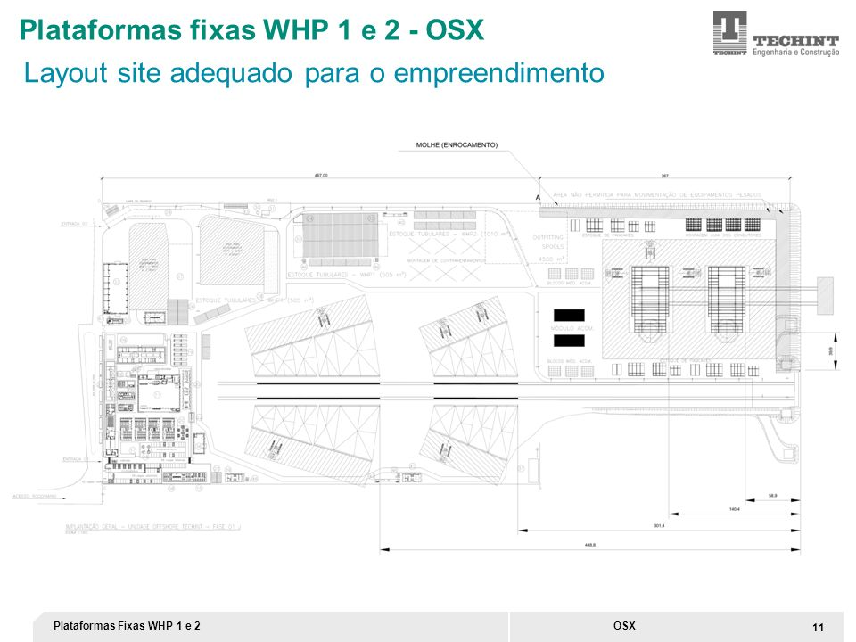 Plataformas Fixas WHP 1 e 2 11 OSX Layout site adequado para o empreendimento Plataformas fixas WHP 1 e 2 - OSX