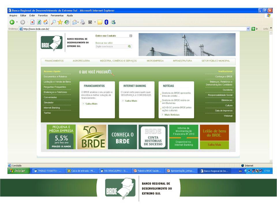 Banco Regional de Desenvolvimento do Extremo Sul Luiz Fernando Baena luiz.baena@brde.com.br Assessor Diretoria – Novos Negócios BRDE – Agência Paraná Av.