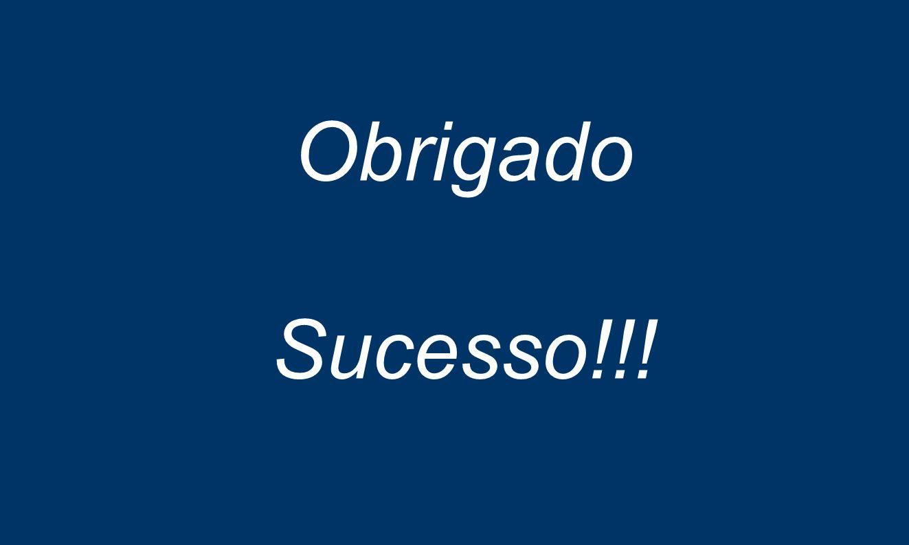 Obrigado Sucesso!!!