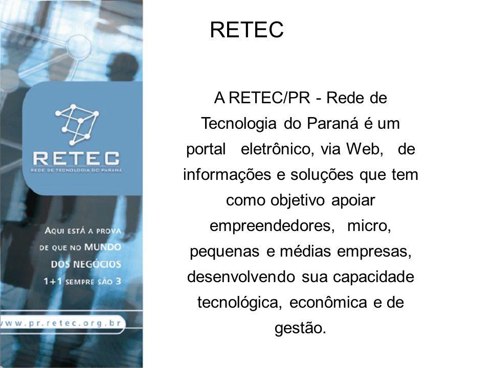 Para utilizar a RETEC/PR basta acessar www.pr.retec.org.br, fazer o seu cadastro pessoal e/ou o cadastro da sua empresa e enviar sua pergunta ou solicitação, seja de ordem tecnológica, gestão, mercado, legislação ou linhas de financiamento.
