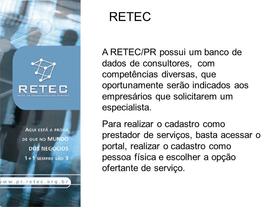 – INDÚSTRIA – COMÉRCIO – SERVIÇOS SETORES DE ATUAÇÃO DA RETEC