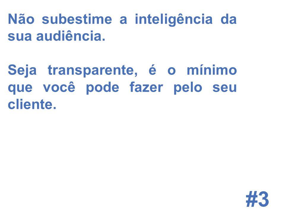 © 2008 JumpEducation #3 Não subestime a inteligência da sua audiência.