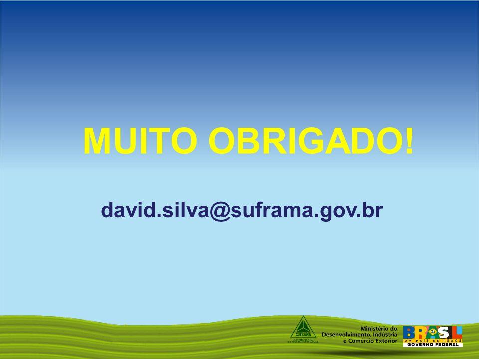 GOVERNO FEDERAL MUITO OBRIGADO! david.silva@suframa.gov.br