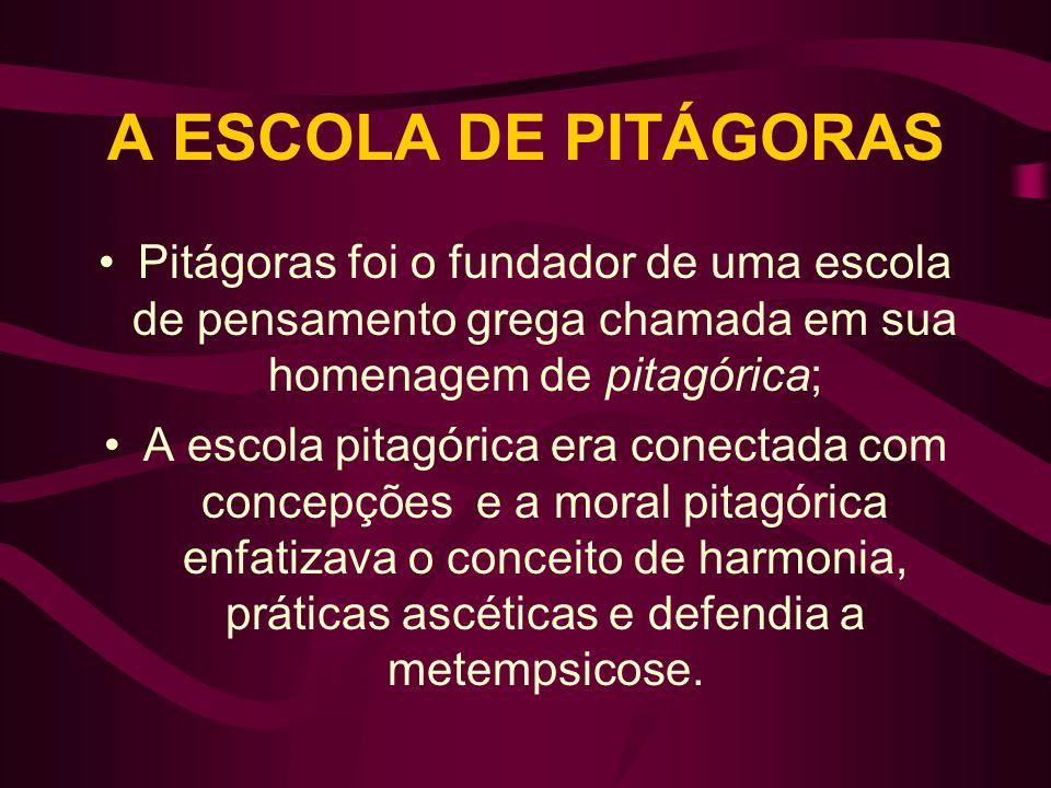 A ESCOLA DE PITÁGORAS Pitágoras foi o fundador de uma escola de pensamento grega chamada em sua homenagem de pitagórica; A escola pitagórica era conec